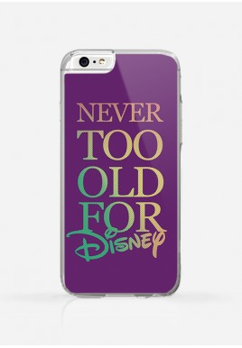Obudowa NEVER TOO OLD FOR DISNEY