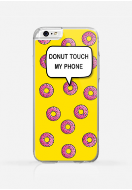 Obudowa DONUT TOUCH MY PHONE