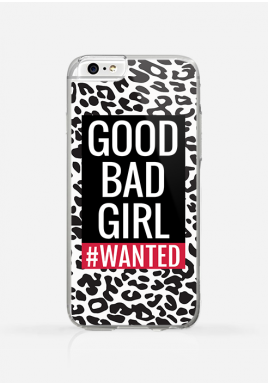 Obudowa GOOD BAD GIRL WANTED