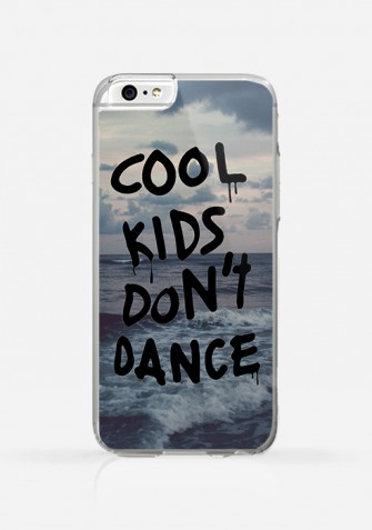 Obudowa COOL KIDS DON'T DANCE