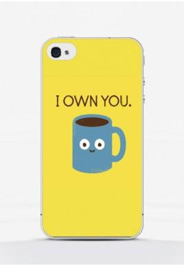 Obudowa COFFEE - I OWN YOU