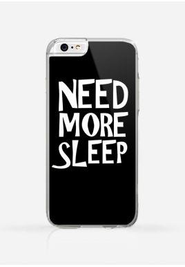 Obudowa NEED MORE SLEEP