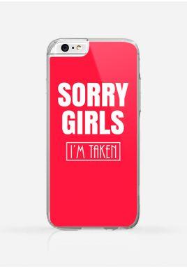 Obudowa SORRY GIRLS I'M TAKEN