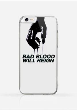 Obudowa BAD BLOOD WILL REIGN