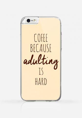Obudowa Coffee Because Adulting Is Hard