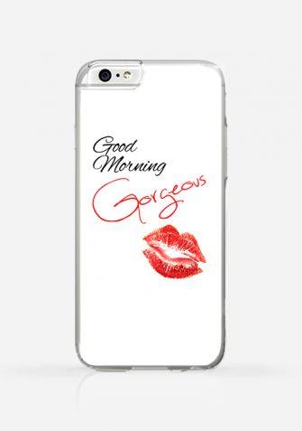 Obudowa GOOD MORNING GORGEOUS
