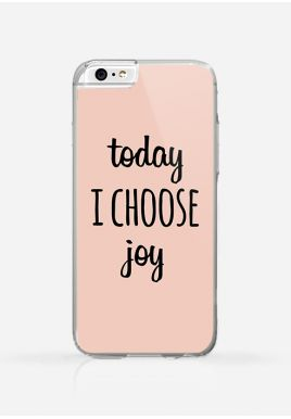 Obudowa TODAY I CHOOSE JOY