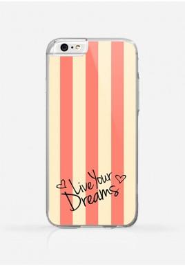 Obudowa LIVE YOUR DREAMS