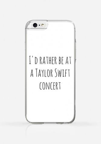 Obudowa I'd rather be at a Taylor Swift concert
