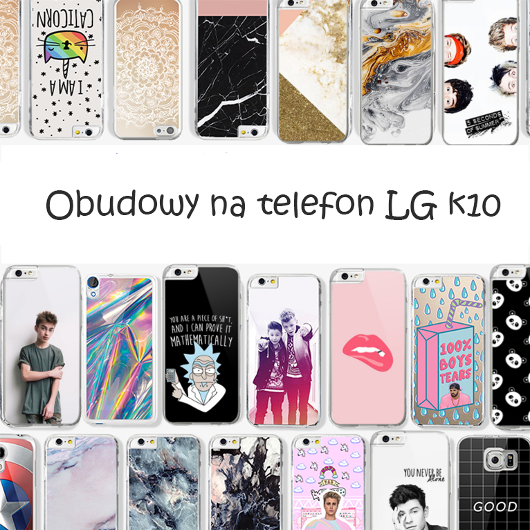 obudowy na telefon lg k10